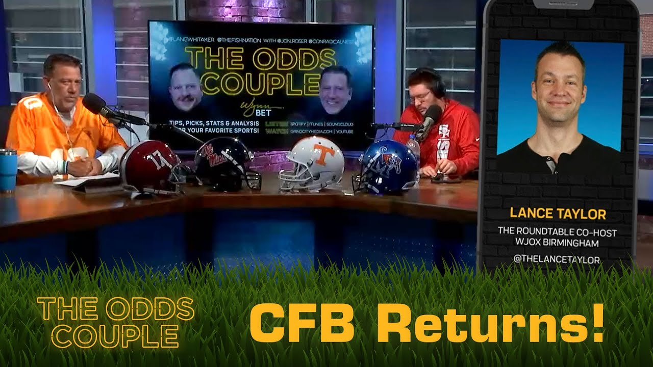 The Odds Couple: SEC College Football is Back! (Week 0) + Lance Taylor & Pick'em Panel